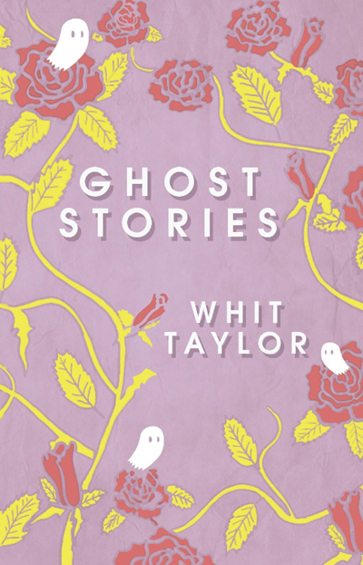 Ghost Stories Cover, 2018, by Whit Taylor